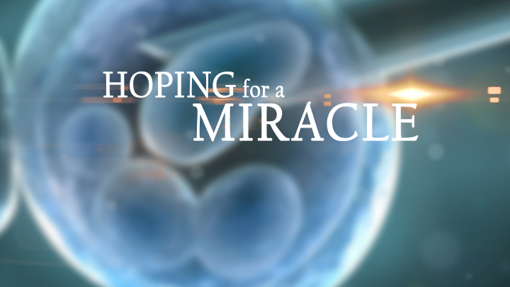 Hoping for a Miracle