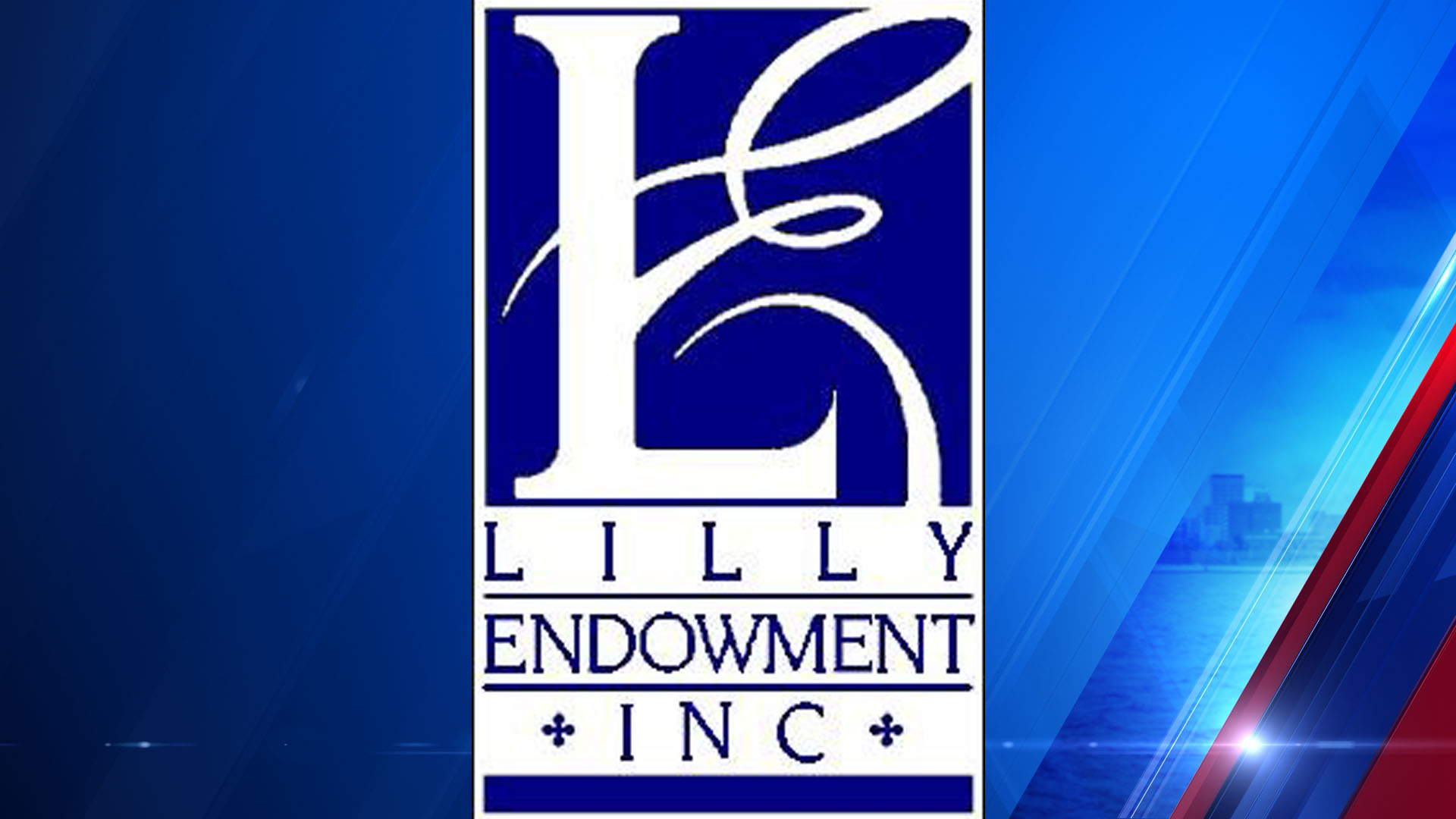 Study: Lilly Endowment Now 2nd-largest Private US